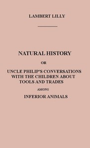 Cover of the book An Expository Outline of the Vestiges of the Natural History of Creation With a Notice of the Author's Explanations: A Sequel to the Vestiges by Anonymous