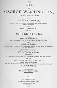 Cover of the book The Life of George Washington, Vol. 5 (of 5) Commander in Chief of the American Forces During the War which Established the Independence of his by John Marshall