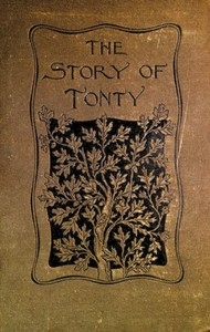 Cover of the book The story of Tonty by Mary Hartwell Catherwood