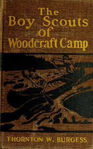 Cover of the book The boy scouts of Woodcraft camp by Thornton W. (Thornton Waldo) Burgess