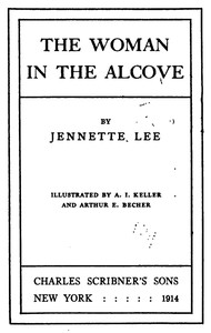Cover of the book The woman in the alcove by Jennette Lee