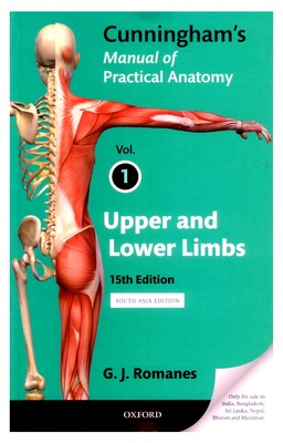 cover for book Cunningham's manual of practical anatomy (Volume 1)