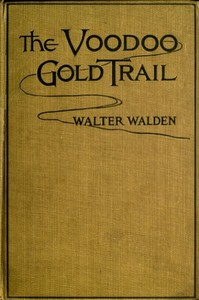 Cover of the book The voodoo gold trail by Walter Walden