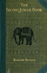 Cover of the book The Second Jungle Book by Rudyard Kipling