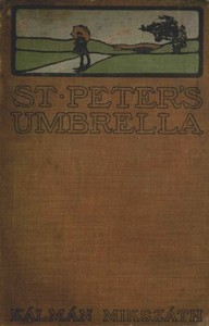 Cover of the book St. Peter's umbrella : a novel by Kálmán Mikszáth
