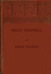 Cover of the book Nelly Channell by Sarah Doudney