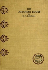 Cover of the book The judgment books, a story by E. F. (Edward Frederic) Benson