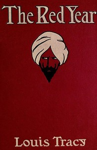 Cover of the book The red year; a story of the Indian mutiny by Louis Tracy