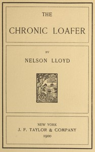 Cover of the book The chronic loafer by Nelson Lloyd