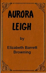 Cover of the book Aurora Leigh by Elizabeth Barrett Browning