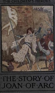 Cover of the book The story of Joan of Arc by Andrew Lang