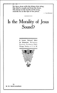 Cover of the book Is the morality of Jesus sound? by M. M. (Mangasar Mugurditch) Mangasarian