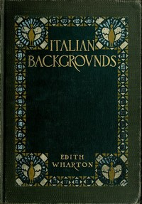 Cover of the book Italian backgrounds by Edith Wharton