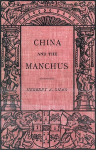 Cover of the book China and the Manchus by Herbert Allen Giles