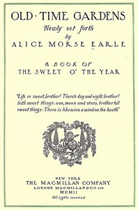 Cover of the book Old time gardens, newly set forth by Alice Morse Earle