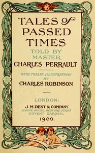 Cover of the book Tales of passed times .. by Charles Perrault