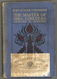 Cover of the book The Master of Mrs. Chilvers by Jerome K. Jerome