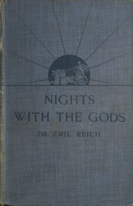 Cover of the book Nights with the gods by Emil Reich