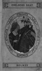 Cover of the book The one-hoss shay, with its companion poems by Oliver Wendell Holmes