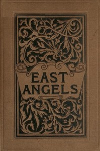 Cover of the book East Angels : a novel by Constance Fenimore Woolson