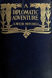 Cover of the book A diplomatic adventure by S. Weir (Silas Weir) Mitchell