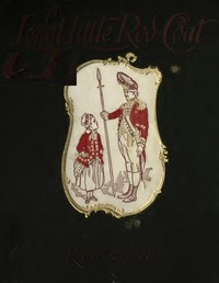 Cover of the book A loyal little red-coat : a story of child-life in New York a hundred years ago by Ruth Ogden