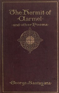 Cover of the book A hermit of Carmel, and other poems; by George Santayana