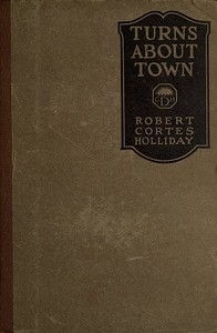 Cover of the book Turns about town by Robert Cortes Holliday