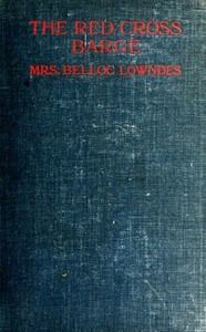Cover of the book The Red cross barge by Marie Belloc Lowndes