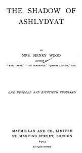 Cover of the book The shadow of Ashlydyat by Henry Wood