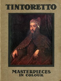Cover of the book Tintoretto; by S. L. (Samuel Levy) Bensusan