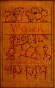 Cover of the book Work= [Travail] by Émile Zola