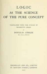 Cover of the book Logic as the science of the pure concept by Benedetto Croce
