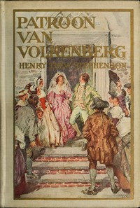 Cover of the book Patroon van Volkenberg : a tale of old Manhattan in the year sixteen hundred & ninety-nine by Henry Thew Stephenson