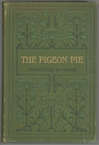 Cover of the book The Pigeon Pie by Charlotte Mary Yonge