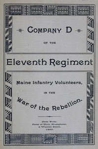 Cover of the book Roster and statistical record of Company D, of the Eleventh regiment Maine infantry volunteers, with a sketch of its services in the war of the by Albert Maxfield