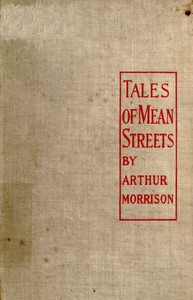 Cover of the book Tales of mean streets by Arthur Morrison
