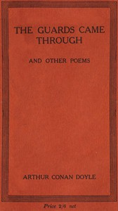 Cover of the book The guards came through, and other poems by Arthur Conan Doyle