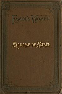 Cover of the book Madame de Staël by Bella Duffy