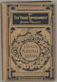 Cover of the book My Ten Years' Imprisonment by Silvio Pellico
