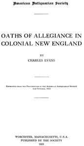 Cover of the book Oaths of allegiance in colonial New England by Charles Evans