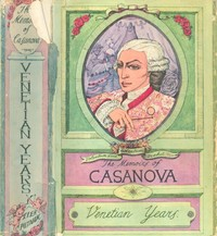 Cover of the book The Complete Memoirs of Jacques Casanova by Giacomo Casanova