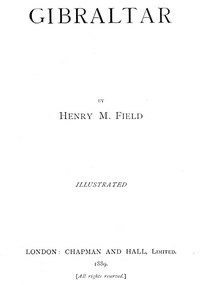 Cover of the book Gibraltar by Henry M. (Henry Martyn) Field