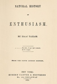 Cover of the book Natural history of enthusiasm by Isaac Taylor