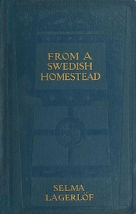 Cover of the book From a Swedish homestead by Selma Lagerlöf