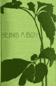 Cover of the book Being a Boy by Charles Dudley Warner