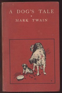 Cover of the book A Dog's Tale by Mark Twain
