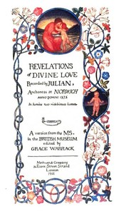 Cover of the book XVI revelations of divine love, shewed to Mother Juliana of Norwich 1373 by of Norwich Julian