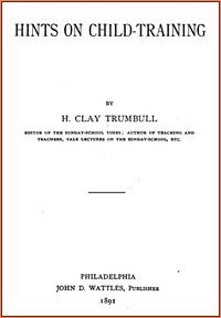 Cover of the book Hints on child-training by H. Clay (Henry Clay) Trumbull
