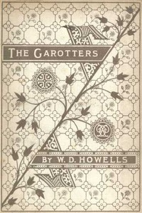 Cover of the book The Garotters by William Dean Howells